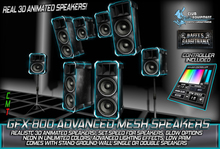 -[GFX- 800]- Mesh Advanced Speakers -REALISTIC 3D ANIMATE SPEAKERS!