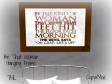 Be That Woman Wall Hanging