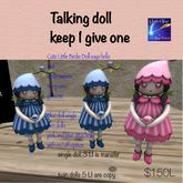 keep 1 give one talking Dolls