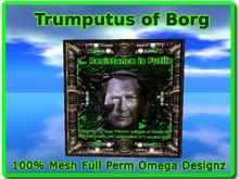 Trumputus of borg 100% Mesh Full Perm