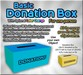Donation Box with optional Color Change feature
