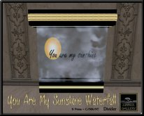 Zinner Gallery - You Are My Sunshine Waterfall Divider