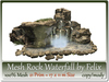 Mesh rock waterfall by felix 21 prim   17x11m size copy mody