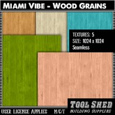 Tool Shed - Miami Vibe - Wood Grain Textures