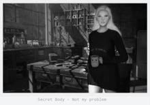 Secret Body - Not my problem - pose