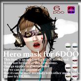 Hero mask for 6DOO