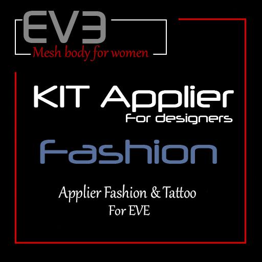 *!* EVE- KIT Designer fashion Applier -- for EVE 8.4