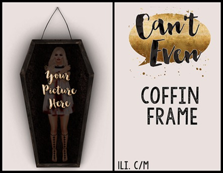Can't Even - Coffin Frame