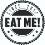*EAT ME*