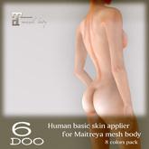 *6DOO* Human basic skin applier Maitreya