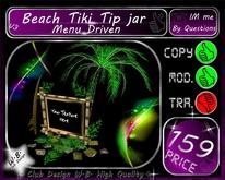 Tiki / Beach Tip jar V3 ** Menu Driven **