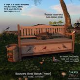 -Hanaya- Backyard Birds Bench [mesh]