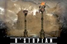 D'STOPIAN // Dark Torch