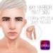 [Bay Harbor] Matt Skin (Omega) - Tint 2