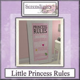 Serendipity Kids - Little Princess Collection - Princess Rules Sign