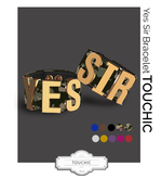 TOUCHIC YES SIR BRACELET FATPACK