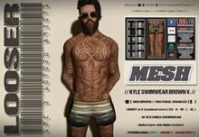 █║▌LOOSER ║▌║® // Kyle Swimwear BROWN and LIGHTBROWN // HUD MESH // MATERIAL ENABLED
