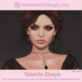 StrawberrySingh.com Valerie Shape
