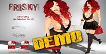 [F] DEMO - Frisky - Belleza-Maiteya & Slink Only