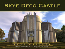 Skye Deco Prefab Castle One of SL's finest buildings, perfect as a Mansion - Art Deco