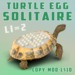 Play The Turtle Egg Solitaire Game