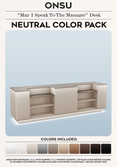 """Onsu ~ """"May I Speak To The Manager"""" Desk ~ Neutral Color Pack"""