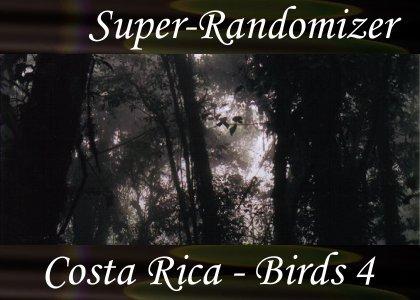 Super-Randomizer Orb / Costa Rica - Bird Set #4 (40 Sounds)