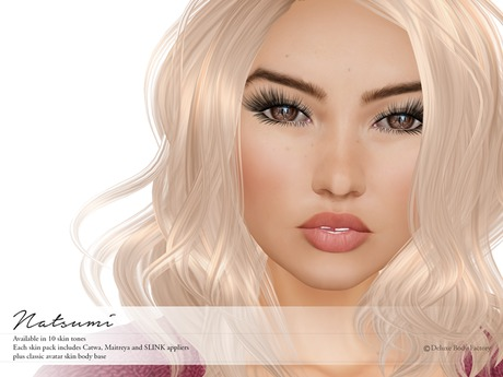 Deluxe Body Factory skins, Asian female Natsumi skin, Catwa pack, DEMOs all skin tones