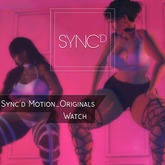 Sync'd Motion__Originals - Watch Pack