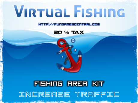 Traffic / Increase Land Traffic - Virtual Fishing (20% Tax)