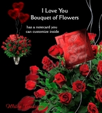 ~WC~ I love you  Bouquet