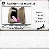 *Joke Factory* Refrigerator monster