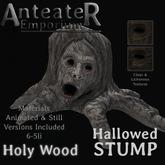 Anteater Emporium - Hallowed Stump - Holy Wood