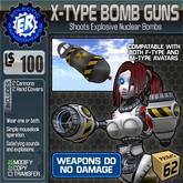 ER X-Type Bomb Guns
