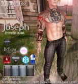 zOOm - Joseph Pants FitMesh for Belleza Jake, Aesthetic, Adam, Slink, Signature, TMP!!