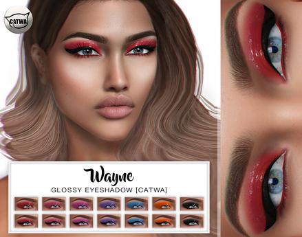 WAYNE / Glossy  Eyeshadow [CATWA]