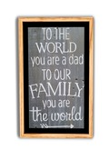 Father's Day Wall Art~ To The World