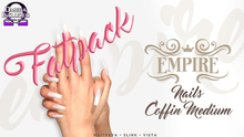#EMPIRE - Coffin Nails - FATPACK
