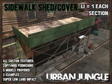 SIDEWALK SHED/COVER - URBAN JUNGLE