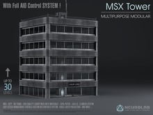 MSX TOWER (STORE+OFFICE + AIO System MESH+MATERIALS) [Neurolab Inc.]