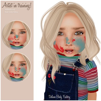 Deluxe Body Factory skins, Artist in training, ToddleeDoo face tattoo