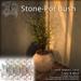 [DDD] Stone-Pot Bush - Tex. Change, Gentle Movement!