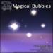 [DDD] Magical Bubbles