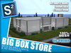 S2 Big Box Store