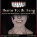 Raven Bell - Bento Teeth: Fang