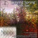 [DDD] Swaying Spring Bushes - Tex. Change&Gently Moves