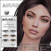 MIRAGE-Mesh Eyes + Mesh Eye Appliers-Shine