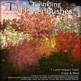 [DDD] Twinkling Flower Bushes - Tex. Change, 1 Land Impact Each