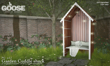 GOOSE - Garden cuddle shack