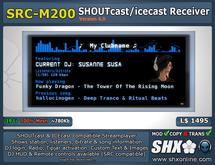 SHX - SHOUTcast & ICEcast Receiver SRC-M200